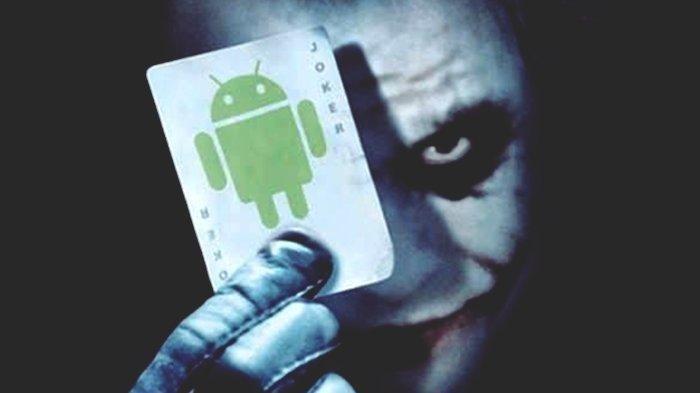 Joker Kembali, Pencuri Ulung yang Bisa Sedot Isi Rekening, Waspada Aplikasi Android Ini