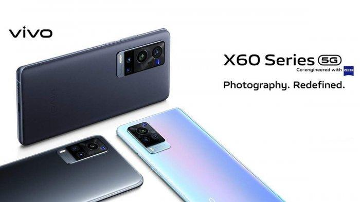 Spesifikasi Vivo X60 Series, Ponsel Koneksi 5G Vivo yang Akan Diluncurkan 8 April di Indonesia