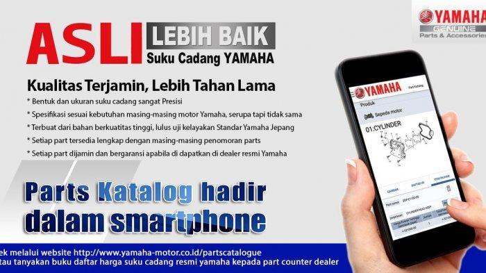 Cari Informasi Suku Cadang Asli, Klik Aplikasi Inovatif Yamaha Ini!