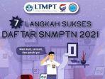 7-tahapan-pendaftaran-snmptn-2021-bagi-siswa-eligible.jpg