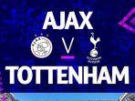 ajax-amsterdam-vs-tottenham-hotspur-kick-off-jam-0200-wib-kamis.jpg