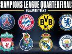 daftar-tim-yang-lolos-ke-perempat-final-liga-champions-2020-2021-kamis.jpg