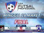 final-liga-futsal-profesional-2020-live-streaming-rctiplus-live-streaming-mnc-tv.jpg