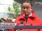 gubernur-dki-jakarta-anies-baswedan-tinjau-lokasi-banjir-news.jpg