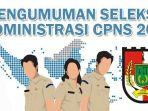 hasil-seleksi-administrasi-cpns-2018-kota-pekanbaru_20181022_115807.jpg