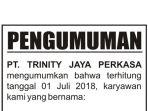iklan-pengumuman-pt-trinity-jaya-perkasa_20181016_122854.jpg