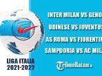 jadwal-liga-italia-2021-2022-pekan-pertama-mulai-sabtu-21-agustus-2021.jpg