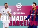 jadwal-liga-spanyol-pekan-30-el-clasico-real-madrid-vs-barcelona-minggu-dinihari-wib.jpg