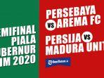 jadwal-semifinal-piala-gubernur-jatim-2020.jpg