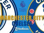 liga-inggris-pekan-35-manchester-city-vs-chelsea-sabtu-852021-malam-pukul-2330-wib.jpg