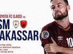 pertandingan-lao-toyota-fc-vs-psm-makassar-selasa-14-mei-2019-malam.jpg