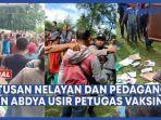 ratusan-nelayan-dan-pedagang-ikan-abdya-bubarkan-petugas-vaksinasi.jpg