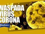 waspada-virus-corona-upload-26-januari-2020.jpg