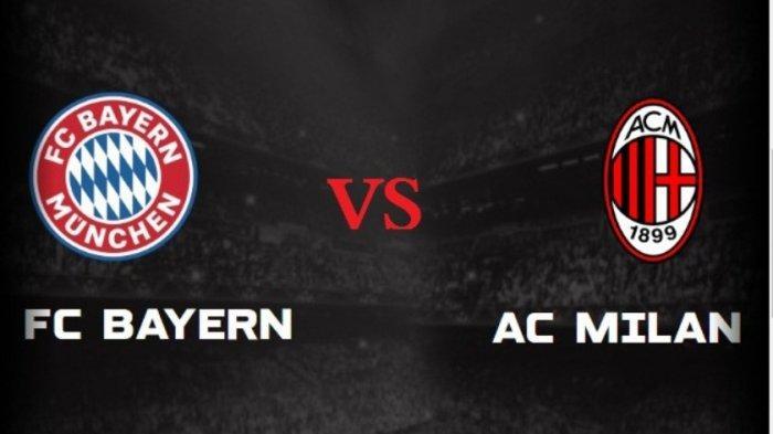 Prediksi dan Link Live Streaming Bayern Munchen Vs AC Milan, Nico Kovac Turunkan Anak Muda