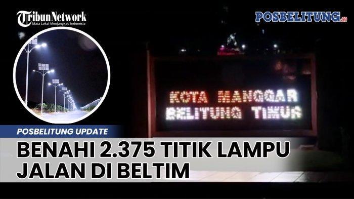 Dinas Perhubungan Belitung Timur Akan Benahi 2.375 Titik Lampu Jalan