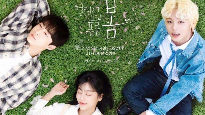 Drama Korea At a Distance Spring Is Green Sub Indo, Ini Nama-nama Pemainnya