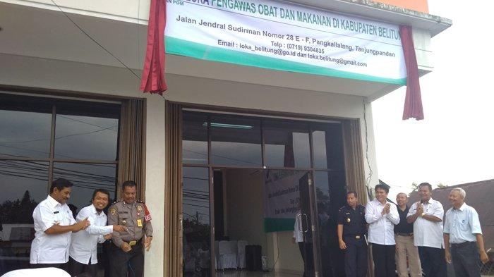 Bupati Belitung Resmikan Loka POM, Imbau Pelaku Usaha Urus Izin Edar