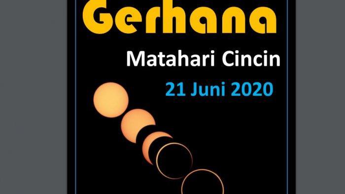Gerhana Matahari Cincin 21 Juni 2020, Akan Melewati 432 Kota, Berikut Daftar Wilayah dan Waktunya