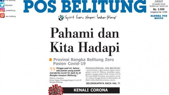 Bangka Pos dan Pos Belitung Kompak Hadapi Covid-19 - halaman-depan-corona.jpg