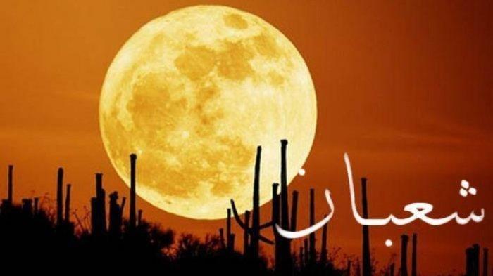 Hari Ini Malam Nisfu Syaban, Berikut Doa dan Amalan Lenngkap sesuai Ajaran Rasulullah SAW