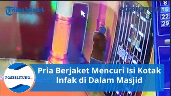 Detik-Detik Pria Berjaket Mencuri Isi Kotak Infak di Dalam Masjid