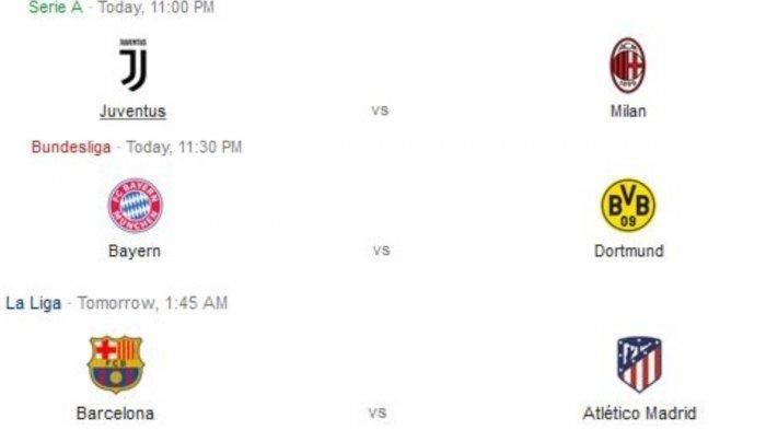 BigMatch Malam Ini - Juventus vs AC Milan, Bayern Munchen vs Dortmund, Barcelona vs Atletico Madrid.