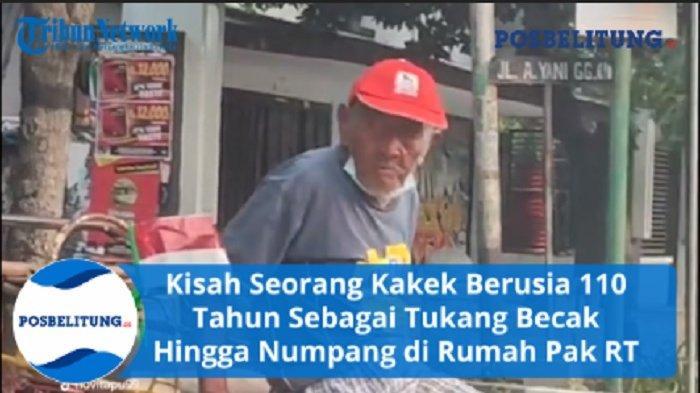 Kisah Pilu, Kakek Berusia 110 Tahun Sebagai Tukang Becak Hingga Numpang di Rumah Pak RT