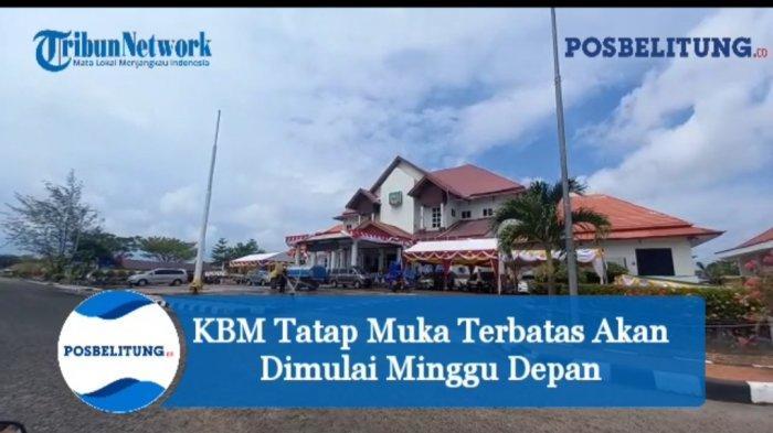 Video - KBM Tatap Muka Terbatas di Belitung Timur Dijadwalkan Pekan Depan