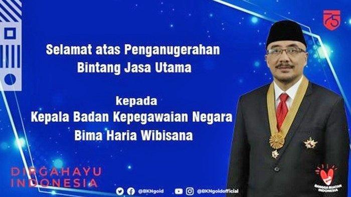 Kepala BKN, Bima Haria Dianugerahi Tanda Kehormatan Bintang Jasa Utama, ini Deretan Prestasinya