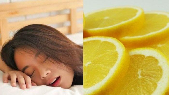Cuma Isap Irisan Lemon Sebelum Tidur, Kebiasaan Buruk saat Tidur Dijamin Langsung Hilang