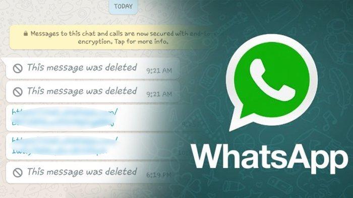 Isi Pesan WhatsApp Di-Delete Pacar atau Mantan? Memang Bikin Penasaran, Tenang Begini Triknya