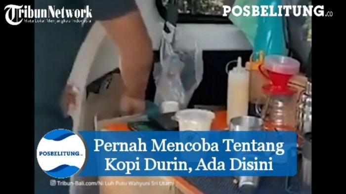 Video - Pernah Mencoba Tentang Kopi Durian, Ada Disini