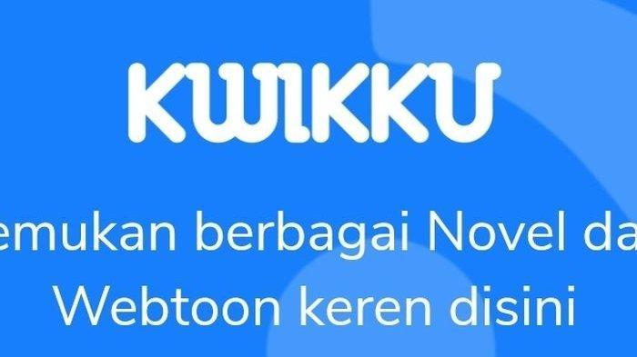 Aplikasi Kwikku Kini Hadirkan Fitur Novel Digital dan Webtoon, Ingin Distribusikan Karya Anak Bangsa