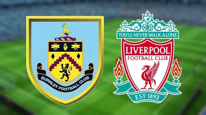 Tonton LIVE STREAMING Burnley FC vs Liverpool Pukul 22.00 WIB! Laga Tanpa Mohammed Salah