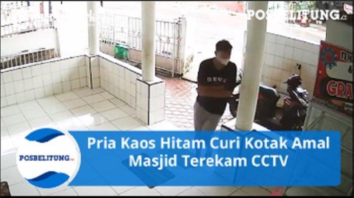 Pria Kaos Hitam Curi Kotak Amal Masjid Terekam CCTV