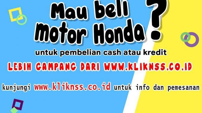 Lebih Praktis Beli Motor Honda, Tinggal klik www.kliknss.co.id