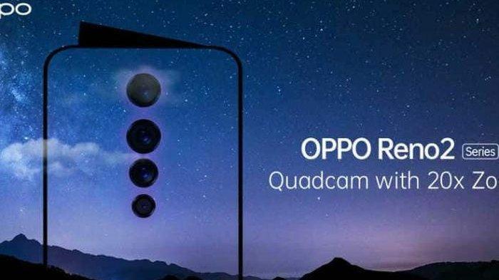 Oppo Reno 2 Empat Kamera dan Zoom 20x Meluncur Akhir Agustus