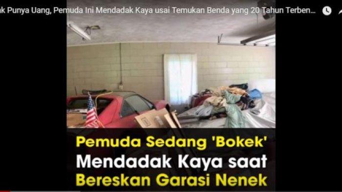 Pemuda 'Bokek' Ini Mendadak Kaya usai Temukan Benda yang 20 Tahun Terbengkalai di Garasi Nenek