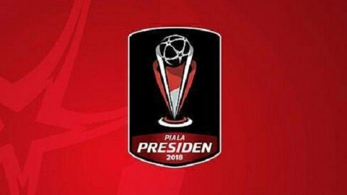 CATAT ya! Ini Jadwal Semifinal Piala Presiden 2018