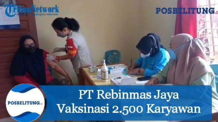 PT Rebinmas Jaya Vaksinasi 2.500 Karyawan, Ramli Sutanegara Breharap Ekonomi Bangkit Kembali