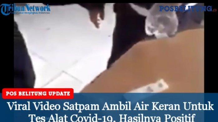 Video - Viral Air Keran Dites Alat Pendeteksi Covid-19, Hasilnya Positif