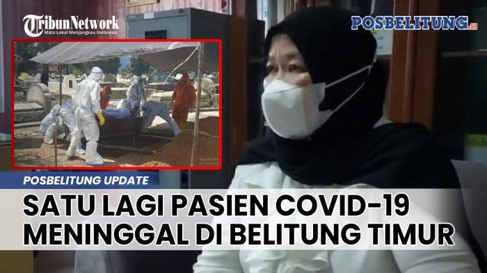 Tambah Lima Kasus, Total di Belitung Timur 825 Orang Terpapar Covid-19