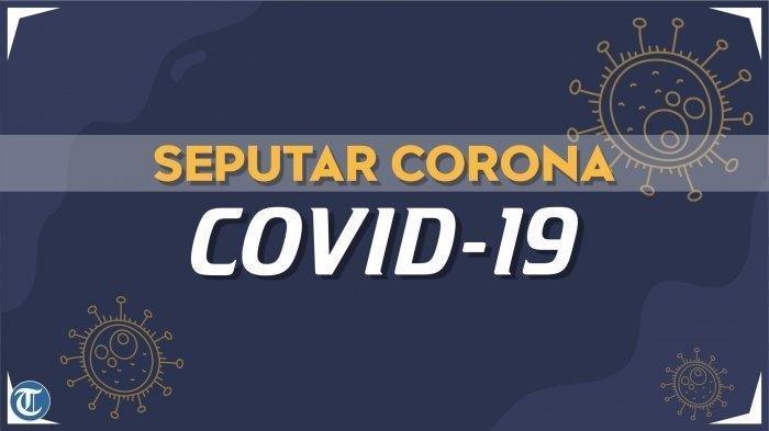 Update Corona Indonesia 20 April 2020: Kasus Baru Turun Drastis, Terendah dalam 2 Minggu