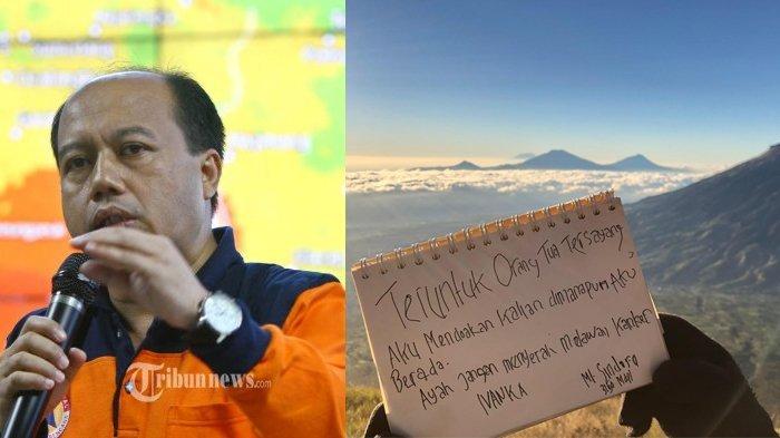 Sutopo BNPB Dapat Pesan Haru dari Putranya dari Puncak Gunung: Ayah Jangan Menyerah Melawan Kanker