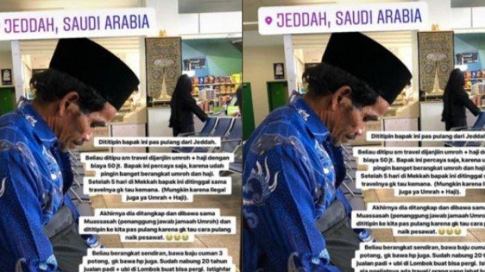 Nabung 20 Tahun Jualan Ubi untuk Umroh, Pria Tua Ini Ditinggal Agen Travel di Jeddah, Fotonya Viral!