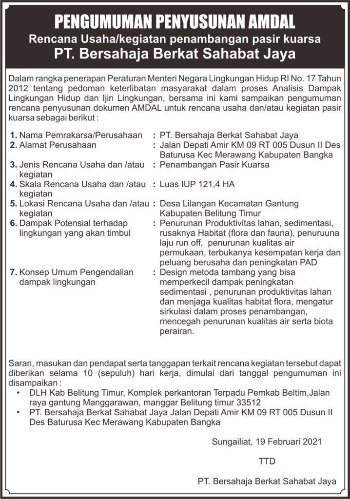 Pengumuman Penyusunan Amdal Rencana Usaha/Kegiatan Penambangan Pasir Kuarsa PT. Bersahaja Berkat Sahabat Jaya