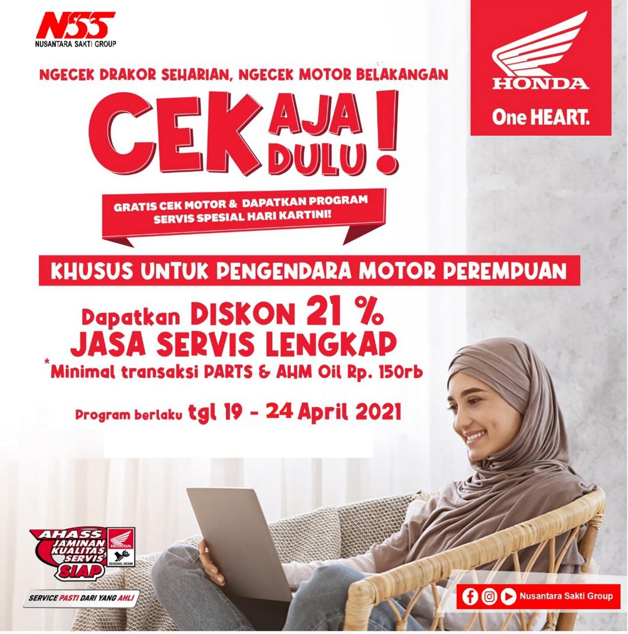 Dalam rangka Hari Kartini AHASS NSS Manggar juga menghadirkan Promo khusus untuk pengendara Perempuan yakni Discount 21% Jasa Servis Lengkap dengan minimal transaksi parts & AHM Oil Rp. 150rb, Yang mana program ini berlaku mulai tgl 19 - 24 April 2021.