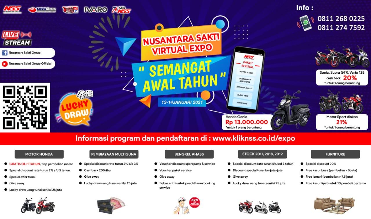 Honda Nusantara Sakti Group mengadakan Virtual Expo pada tanggal 13-14 Januari 2021. Virtual Expo menampilkan sejumlah program Pembelian Motor Honda, Pembiayaan Multiguna, Bengkel AHASS, Stock 2017,2018,2019 dan Furniture