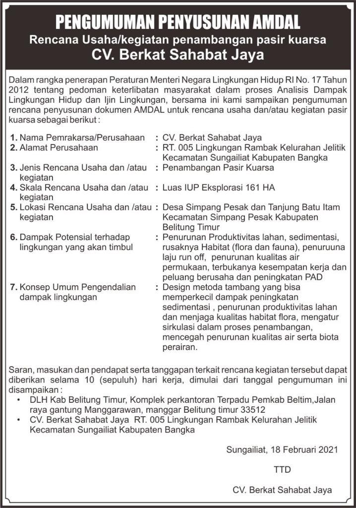 Pengumuman Penyusunan Amdal Rencana Usaha/Kegiatan Penambangan Pasir Kuarsa CV. Berkat Sahabat Jaya