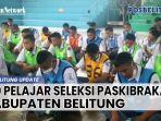 20210406-160-pelajar-ikut-seleksi-paskibraka-kabupaten-belitung.jpg